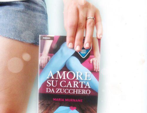 """Segnalazione """"Amore su carta da zucchero"""" di Maria Murnane"""
