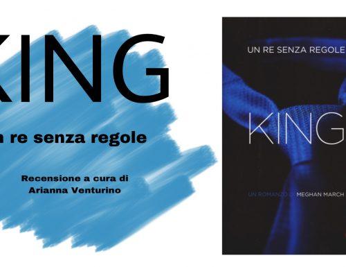 """Recensione """"KING un re senza regole"""" di Meghan March"""