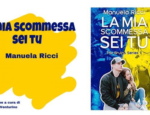 """Recensione """"La mia scommessa sei tu"""" di Manuela Ricci"""