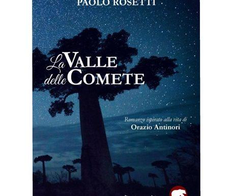 """SEGNALAZIONE """"LA VALLE DELLE COMETE"""" DI PAOLO ROSETTI"""