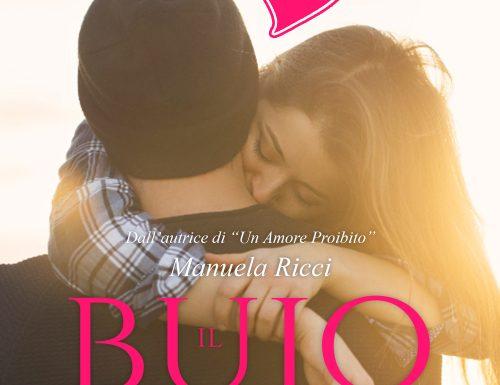 """COVER REVEAL """"IL BUIO NEL CUORE"""" DI MANUELA RICCI"""