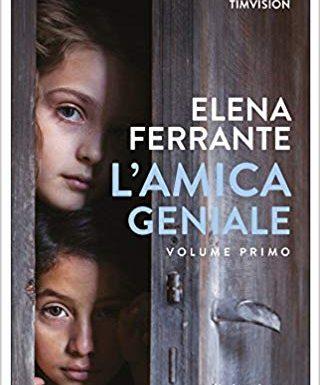 """Segnalazione """"L'amica geniale"""" di Elena Ferrante"""