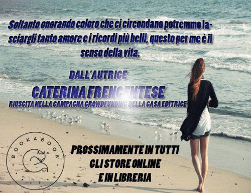 Recensione+intervista: Caterina Frecentese