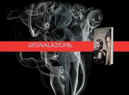 Segnalazione: Sigari Cubani-  Adriana Fabozzi