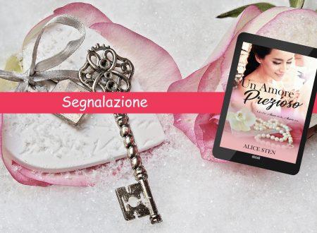 Segnalazione: Un amore prezioso – Alice Sten