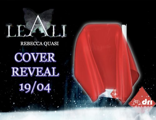 "COVER REVEAL: REBECCA QUASI – ""LeAli"" – DRI EDITORE"
