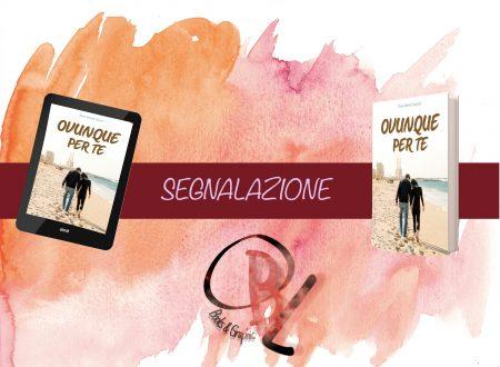 Segnalazione: Ovunque per te – Elena G. Santoro