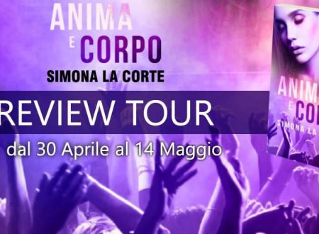 "Review Tour: ""Anima e corpo"" di Simona La Corte"
