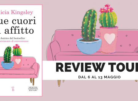 "Review Tour: ""Due cuori in affitto"" di Felicia Kingsley"