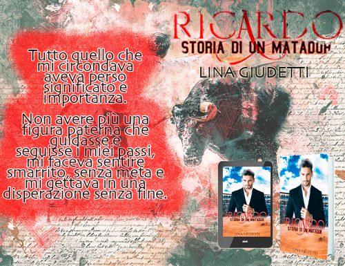 Recensione + intervista: Lina Giudetti – Ricardo, storia di un matador
