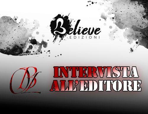 Intervista all'editore: Believe Edizioni