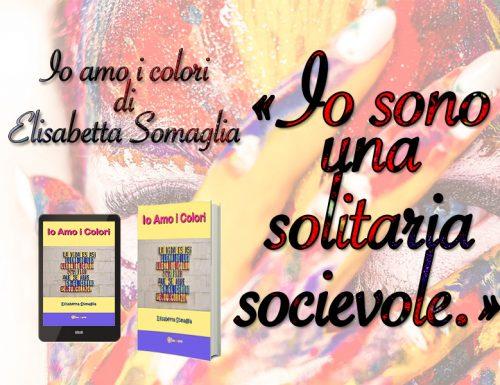 Recensione: Elisabetta Somaglia – Io amo i colori
