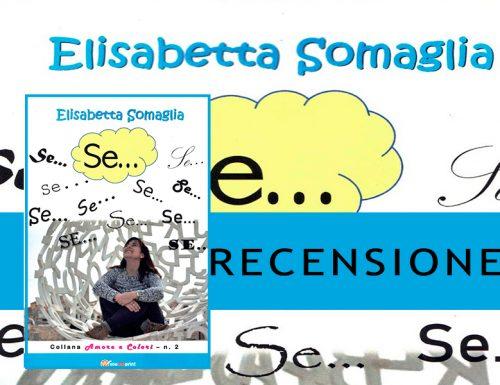 Elisabetta Somaglia: SE…|Recensione