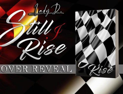 """""""Still I Rise"""" di Lady D.  Cover reveal"""