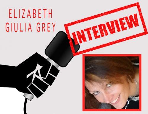 Elizabeth Giulia Grey  Intervista