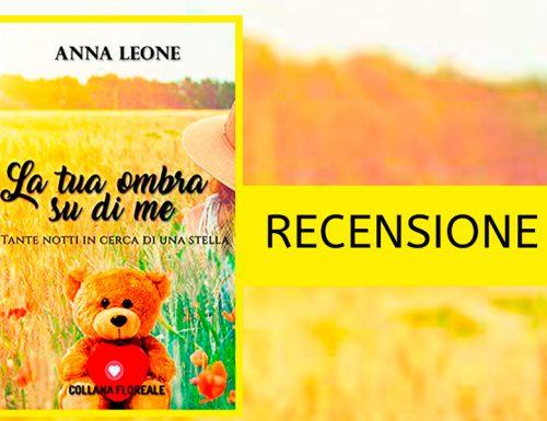 La tua ombra su di me – Anna Leone