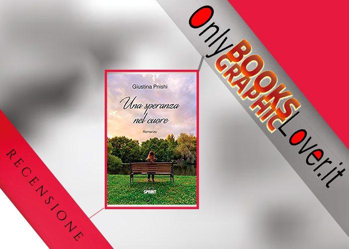 Una speranza nel cuore, il libro che tocca il cuore