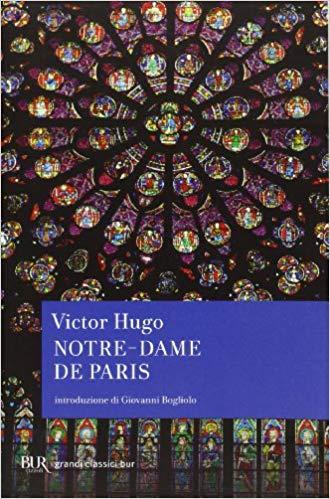 GRANDI CLASSICI:Notre Dame de Paris