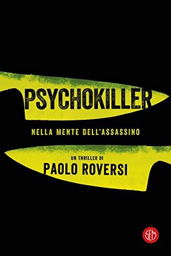 Psychokiller di Paolo Roversi