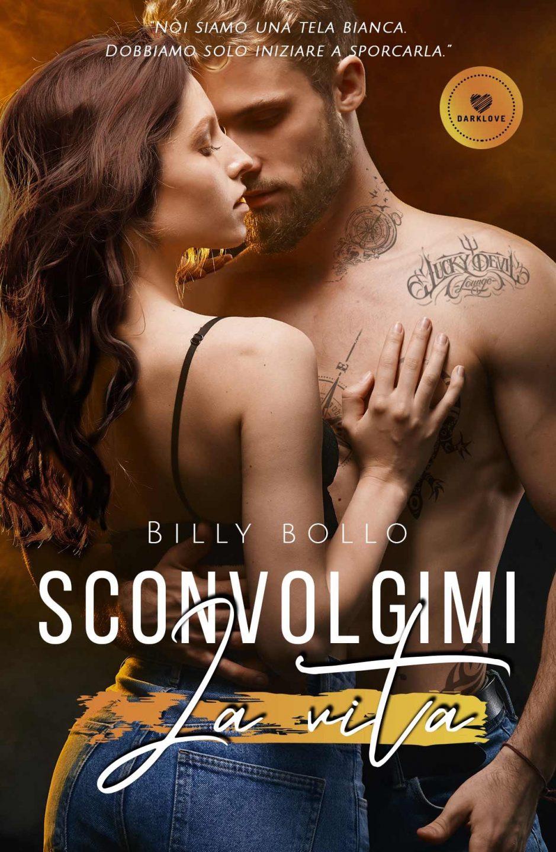 Sconvolgimi la vita di Billy Bollo