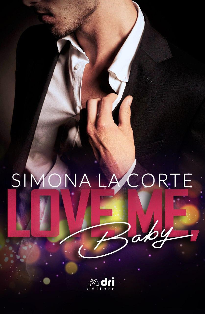 Love me baby di Simona La Corte