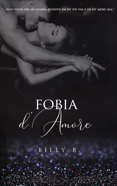 """""""Fobia d'amore"""" di Billi Bollo"""