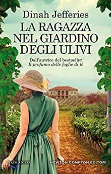 """""""La ragazza nel giardino degli ulivi"""""""