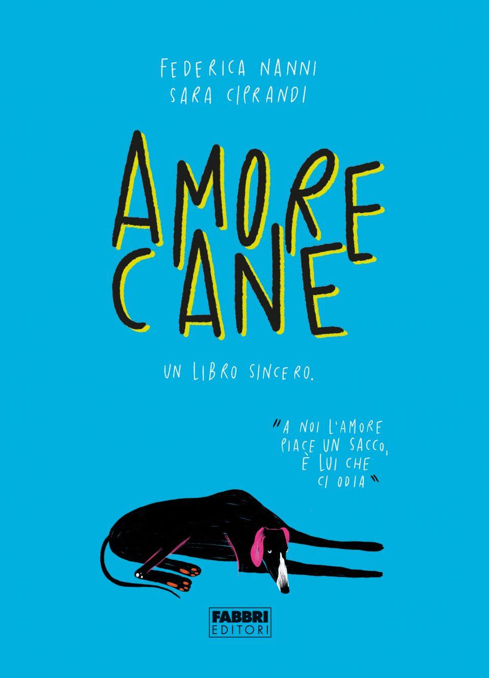 """""""Amore cane"""" di Federica Nanni"""