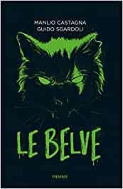 """Le belve"" il libro horror- giallo"