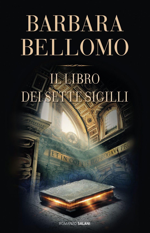 """Barbara Bellomo """"IL LIBRO DEI SETTE SIGILLI"""""""