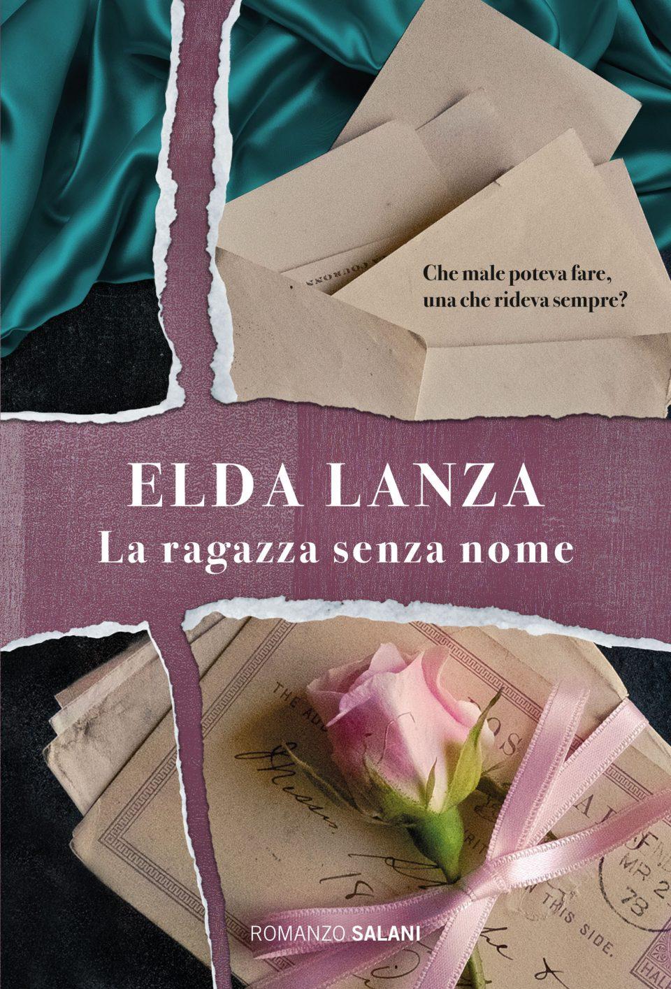 """""""La ragazza senza nome"""" di Elda Lanza"""