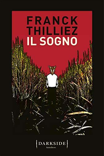 """""""Il sogno"""" di Franck Thilliez"""
