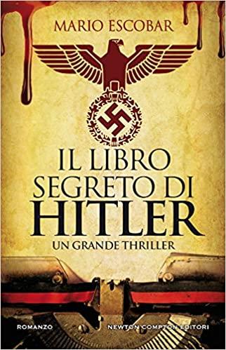"""""""Il libro segreto di Hitler """""""