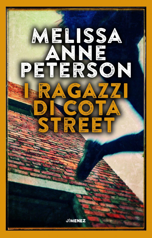 "Melissa Anne Peterson ""I RAGAZZI DI COTA STREET"""