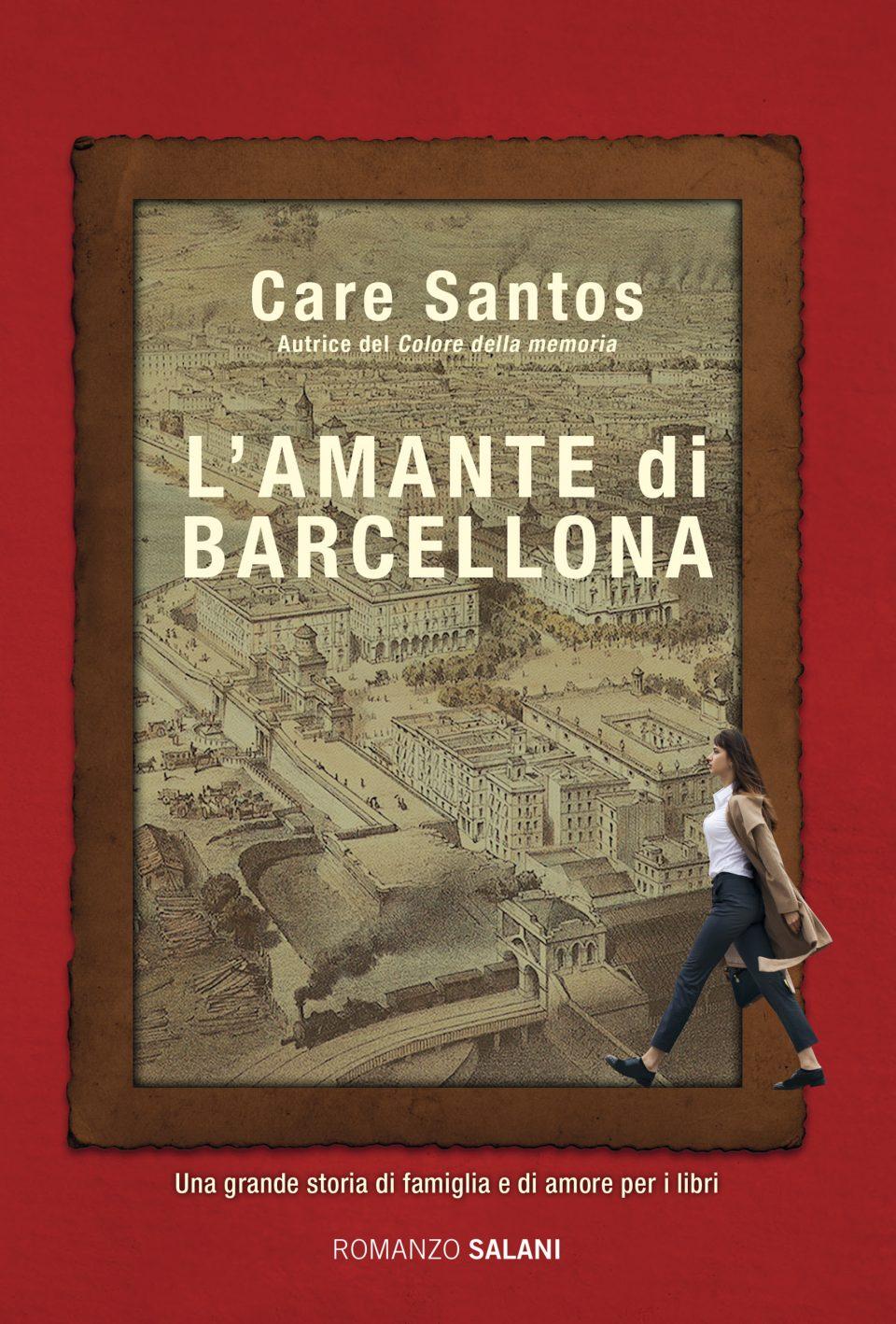"""Care Santos """"L'AMANTE DI BARCELLONA"""""""