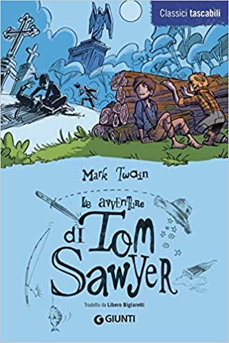 """Le avventure di Tom Sawyer"" di Mark Twain"