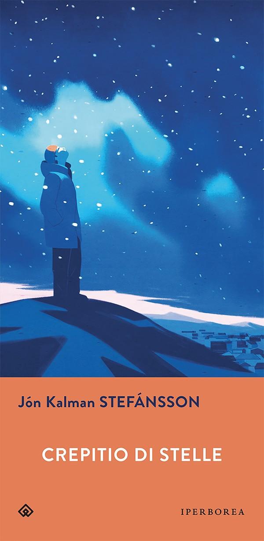 """""""Crepitio di stelle"""" di Jón Kalman Stefánsson"""