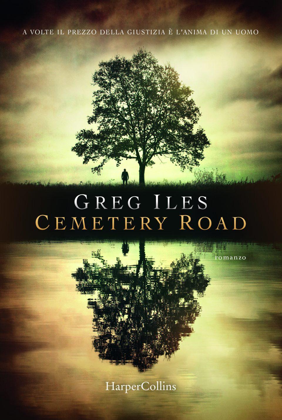 """""""Cemetery road"""" di Greg Iles"""