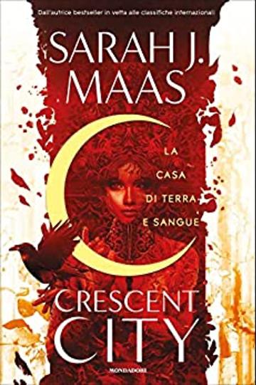 """""""Crescent city"""" di Sarah J. Maas"""