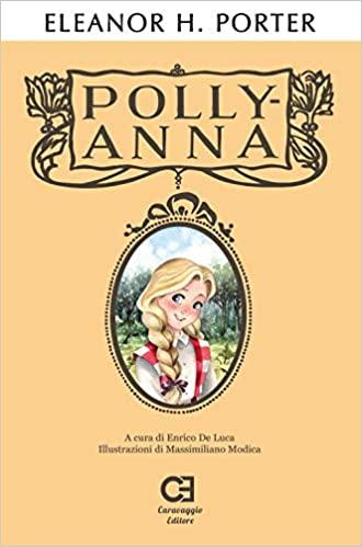 """""""Pollyanna"""" di Eleanor H. Porter"""