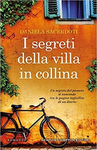 """Esce oggi: """"I segreti della villa in collina"""""""