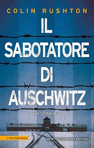"""Il sabotatore di Auschwitz"""