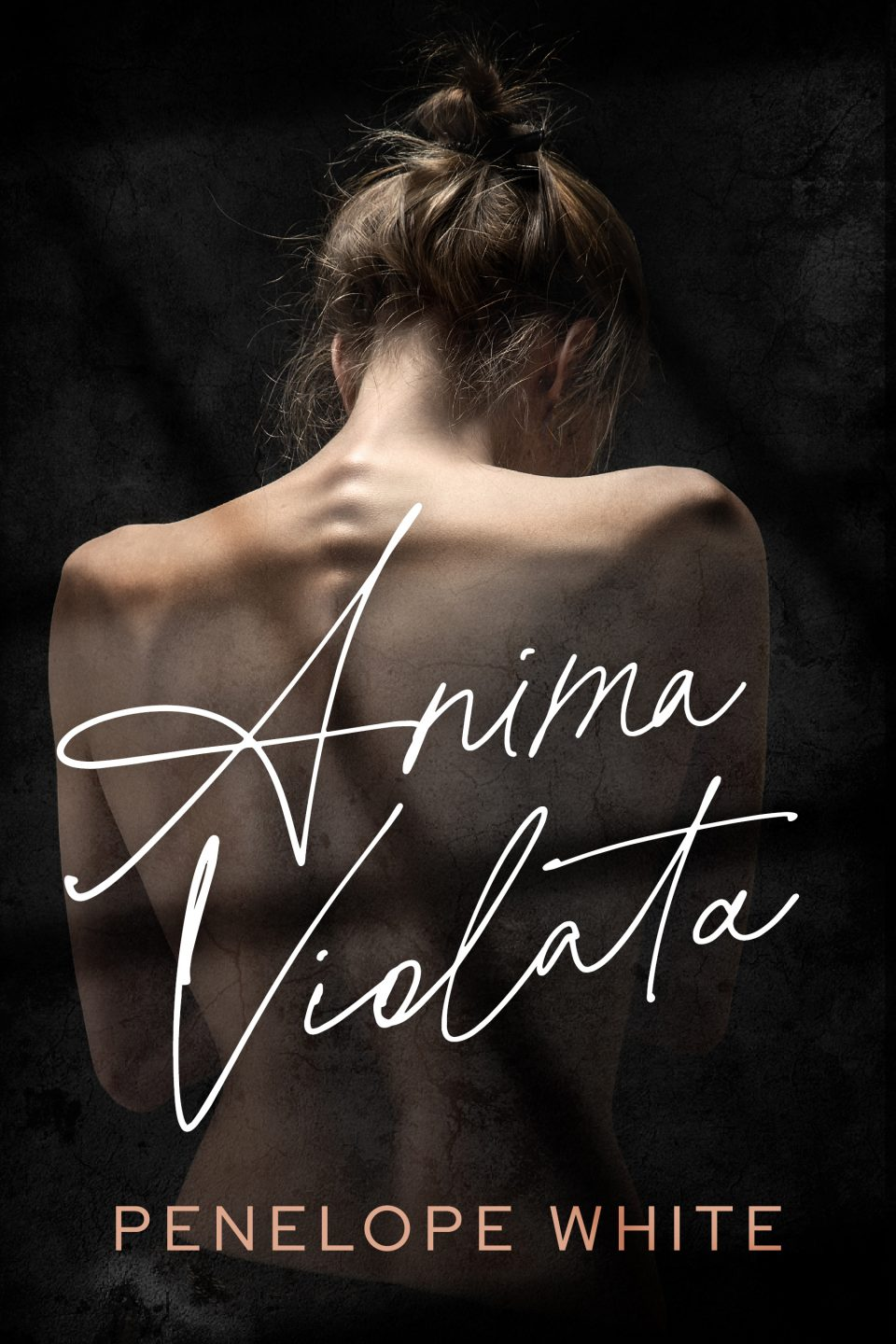 "Esce oggi ""Anima violata"" il nuovo Dark Romance di Penelope White disponibile su Amazon"