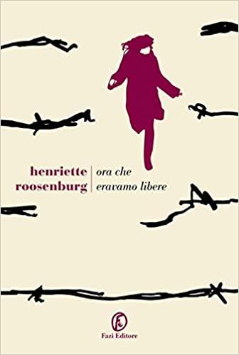 """Recensione del libro: """"Ora che eravamo libere"""""""