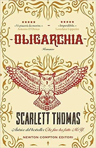 """Segnalazione """"Oligarchia"""" di Scarlett Thomas"""