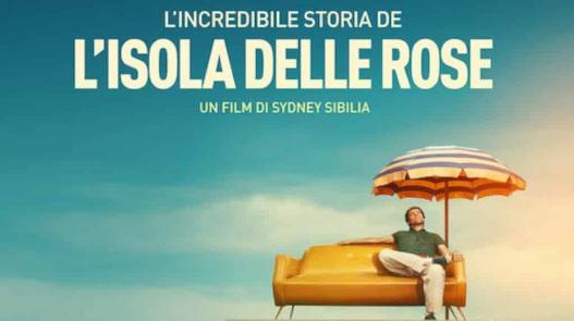 Recensione film: L'INCREDIBILE STORIA DELL'ISOLA DELLE ROSE