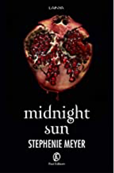 """Midnight Sun"" di Stephenie Meyer"