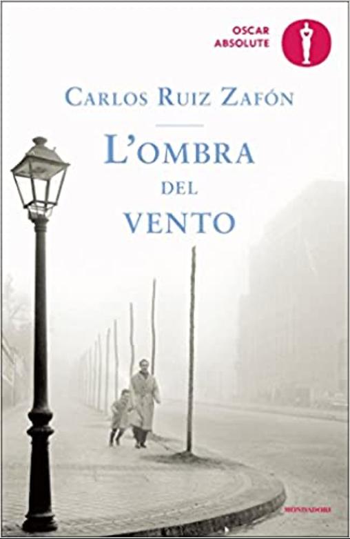 """L'ombra del vento"" di Carlos Ruiz Zafón"