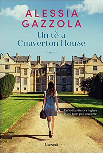 """""""Un tè a Chaverton House"""" di Alessia Gazzola"""
