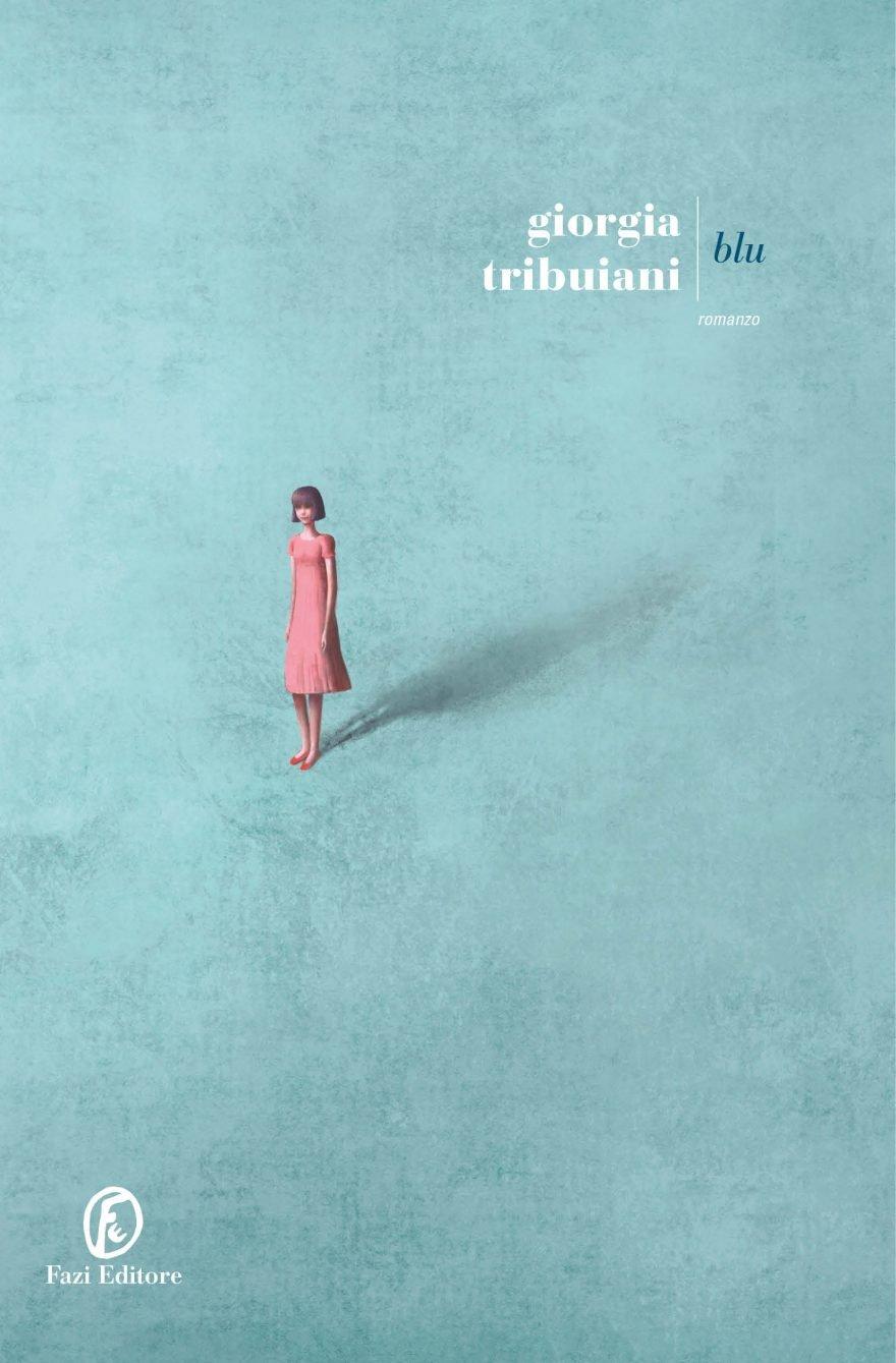 """Esce oggi """"Blu"""" di Giorgia Tribuiani"""